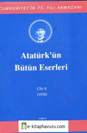 Atatürk'ün Bütün Eserleri-8 kiabı indir