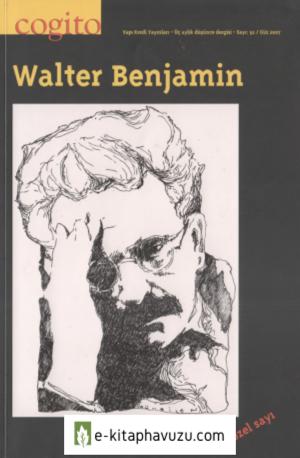 Cogito 52.sayı Güz-2007-Walter-Benjamin