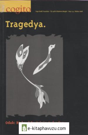 Cogito 54. Sayı - Tragedya
