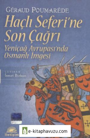 Geraud Poumarede - Haçlı Seferi'ne Son Çağrı kiabı indir