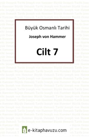 Hammer - Büyük Osmanlı Tarihi 7.cilt kiabı indir
