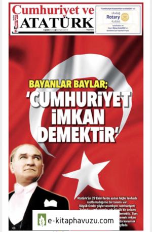 Hürriyet Gazetesi 29.10.2018 -Atatürk Ve Cumhuriyet