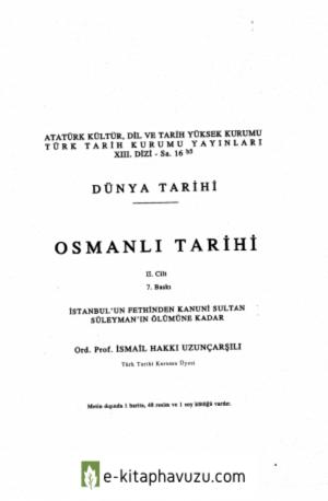 İsmail Hakkı Uzunçarşılı - Osmanlı Tarihi 2. Cilt kiabı indir