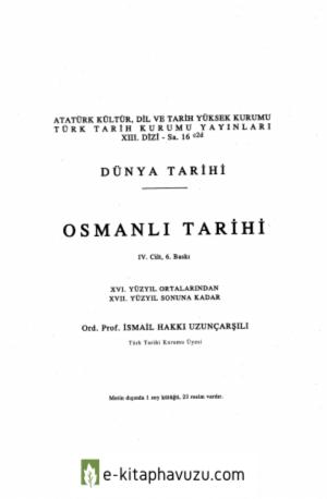 İsmail Hakkı Uzunçarşılı - Osmanlı Tarihi 4. Cilt kiabı indir