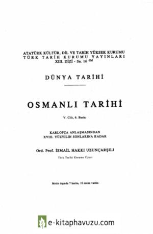 İsmail Hakkı Uzunçarşılı - Osmanlı Tarihi 5. Cilt kiabı indir