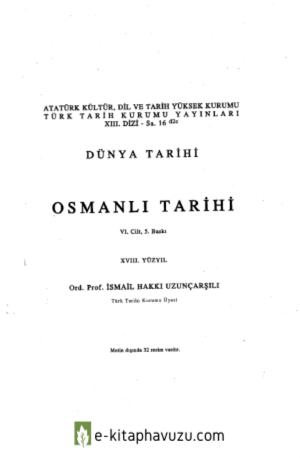 İsmail Hakkı Uzunçarşılı - Osmanlı Tarihi 6. Cilt kiabı indir