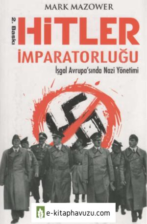 Mark Mazower - Hitler İmparatorluğu