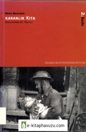 Mark Mazower - Karanlık Kıta - Avrupa'nın 20. Yüzyılı
