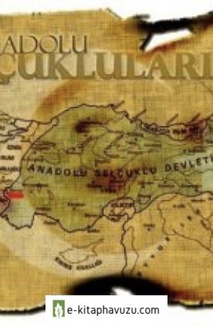 Mikail Bayram - Selçuklular Zamanında Anadolu'da Bazı Yöreler Arasındaki Farklı Kültürel Yapılanma Ve Siyasi Boyutları