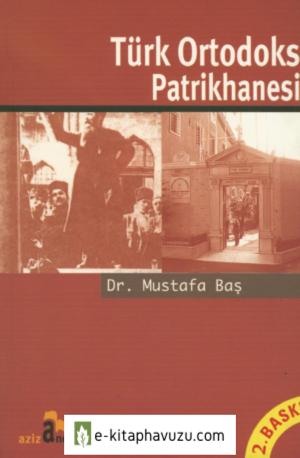 Mustafa Bas - Turk Ortodoks Patrikhanesi