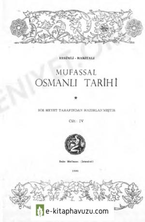 Mustafa Cezar - Mufassal Osmanlı Tarihi 4. Cilt kiabı indir