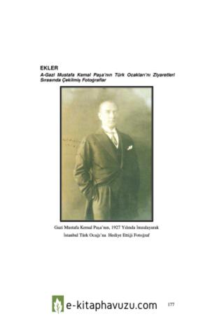 Mustafa Kemal Atatürk Kitabi-Ek - Türk Ocaklarını Ziyaretlerinde Fotoğraflar kiabı indir