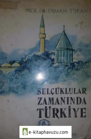 Osman Turan - Selçuklular Zamanında Türkiye
