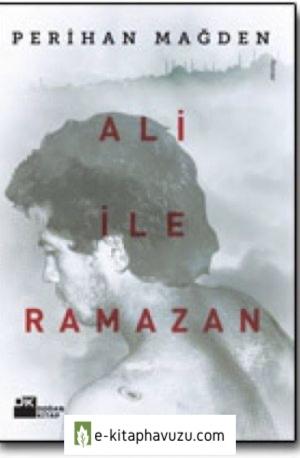 Perihan Mağden - Ali İle Ramazan