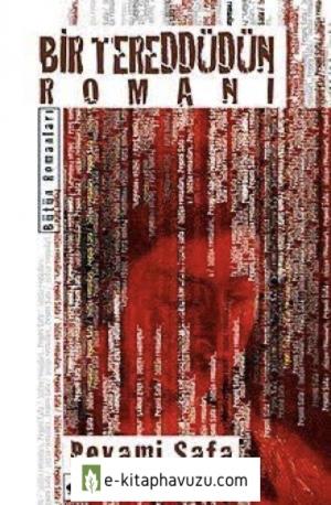 Peyami Safa - Bir Tereddüdün Romanı