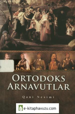 Qani Nesimi - Ortodoks Arnavutlar