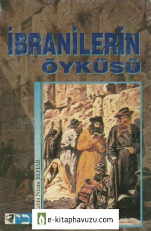 Rabbi Nisim Behar - İbranilerin Öyküsü kiabı indir