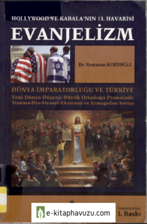 Ramazan Kurtoğlu - Evanjelizm