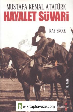 Ray Brock - Hayalet Süvari Mustafa Kemal Atatürk