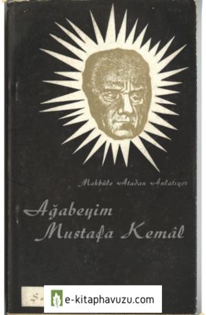 Şemsi Belli - Ağabeyim Mustafa Kemal 2