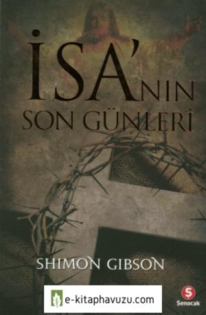 Shimon Gibson - İsa'nın Son Günleri