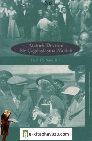Suna Kili - Atatürk Devrimi Bir Çağdaşlaşma Modeli
