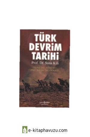 Suna Kili - Türk Devrim Tarihi
