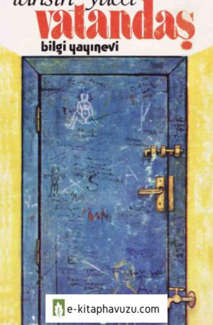 Tahsin Yücel - Vatandaş - Bilgi 1975