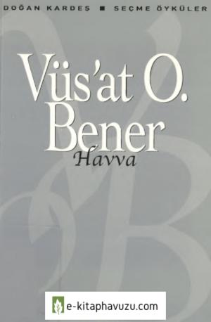 Vüs'at O. Bener - Havva - Yky