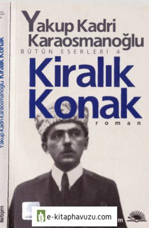 Yakup Kadri Karaosmanoğlu - Kiralık Konak - İletişim Yayınları