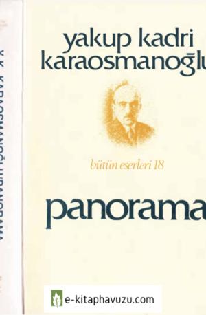 Yakup Kadri Karaosmanoğlu - Panorama - İletişim Yayınları