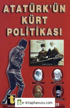 Yalçın Toker - Atatürk'ün Kürt Politikası kiabı indir