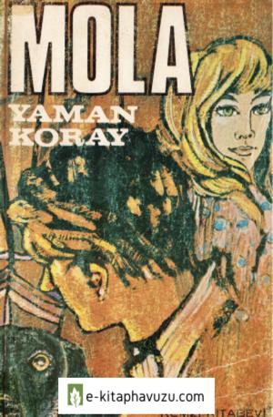 Yaman Koray - Mola - Remzi Kitabevi