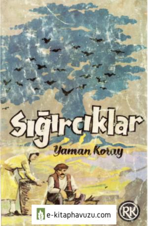 Yaman Koray - Sığırcıklar - Remzi Kitabevi