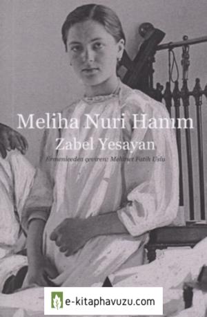 Zabel Yesayan - Meliha Nuri Hanım - Aras Yayınları