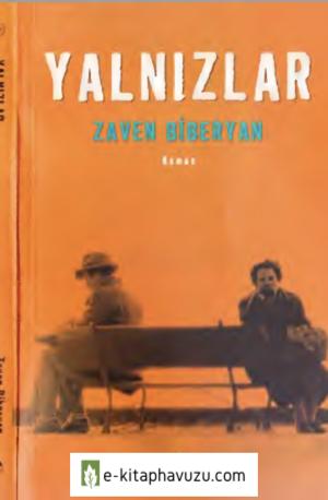 Zaven Biberyan - Yalnızlar - Aras Yayınları