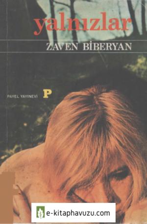 Zaven Biberyan - Yalnızlar - Payel Yayınları
