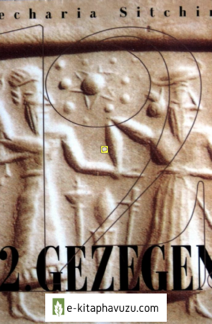Zecharia Sitchin - Dünya Tarihçesi 1 - 12. Gezegen