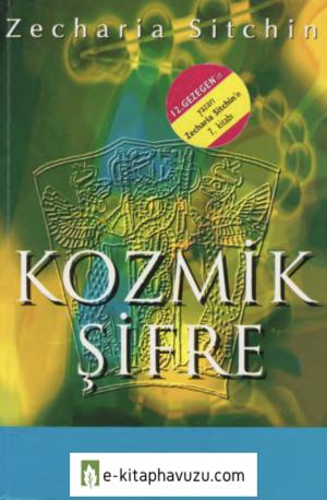 Zecharia Sitchin - Kozmik Şifre