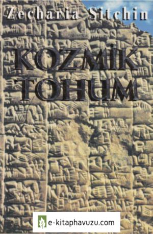 Zecharia Sitchin - Kozmik Tohum