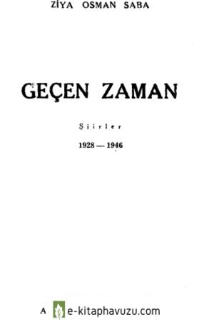 Ziya Osman Saba - Geçen Zaman - Varlık Yayınları