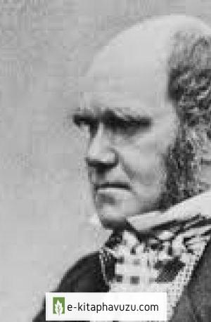 2. Charles Robert Darwin Ve Evrim Kuramının Gelişimi