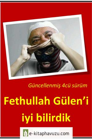 Derin Düşünce - Fethullah Gülen'i İyi Bilirdik