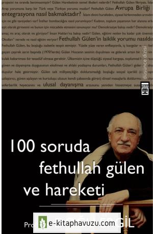 Doğu Ergil - 100 Soruda Fethullah Gülen Ve Hareketi
