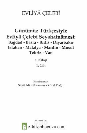 Evliya Çelebi - Günümüz Türkçesi İle Seyahatname Cilt 4.1