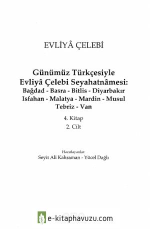 Evliya Çelebi - Günümüz Türkçesi İle Seyahatname Cilt 4.2