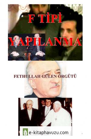 F Tipi Yapılanma (Fethullah Gülen Örgütü)