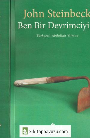 John Steinbeck - Ben Bir Devrimciyim - Sel kiabı indir