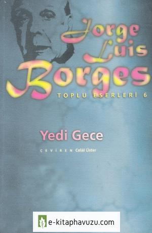 Jorge Luis Borges - Yedi Gece - İletişim Yayınları