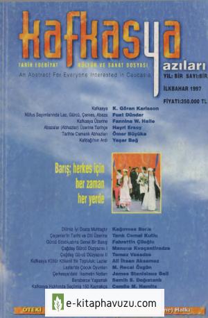 Kafkasya Yazıları 01 İlkbahar 1997